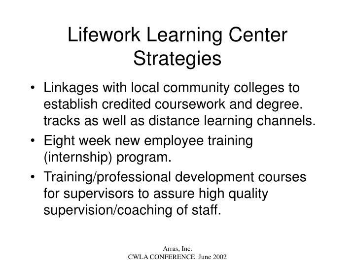 Lifework Learning Center