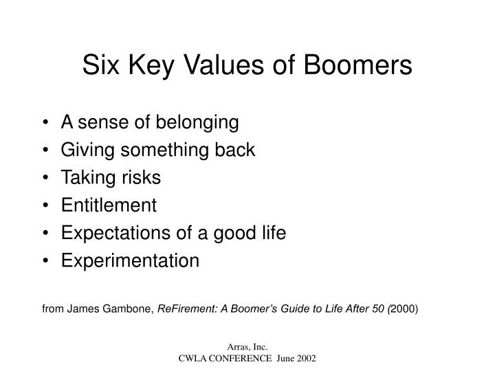 Six Key Values of Boomers