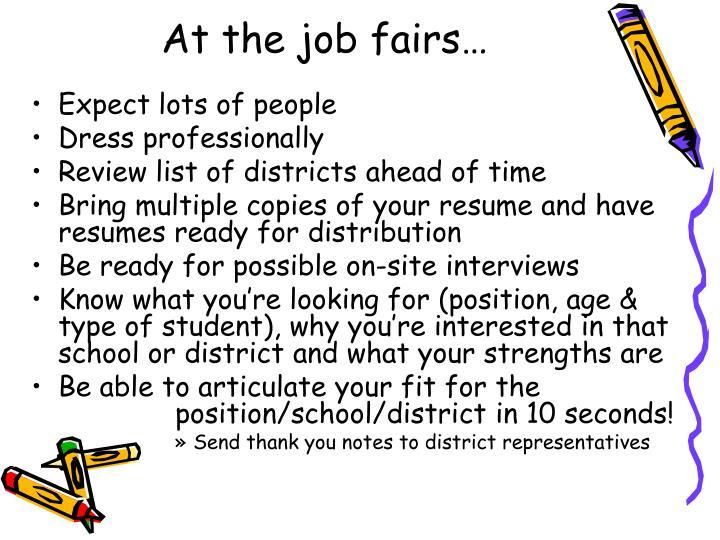 At the job fairs…