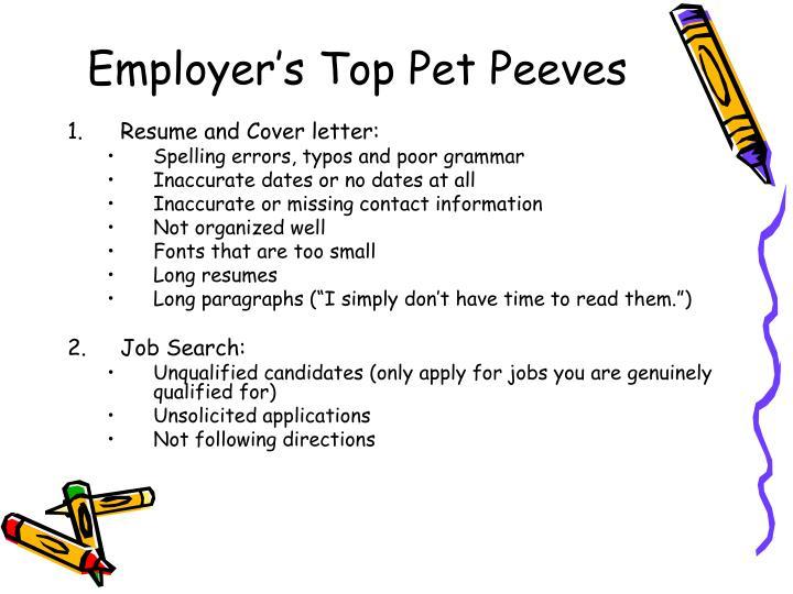 Employer's Top Pet Peeves