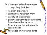 in a resume school employers say they look for