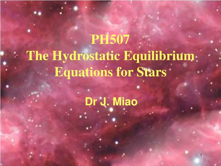 ph507 the hydrostatic equilibrium equations for stars n.