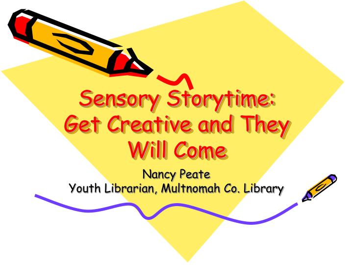 sensory storytime get creative and they will come n.