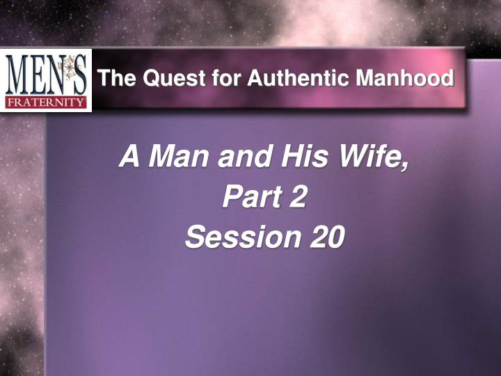the quest for authentic manhood n.