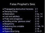 false prophet s sins