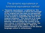 the dynamic equivalence or functional equivalence method