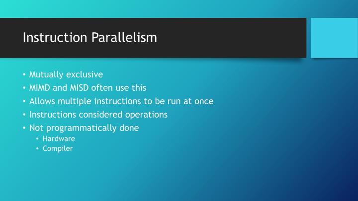 Instruction Parallelism