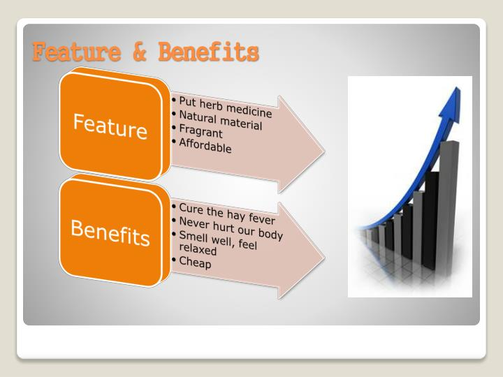 Feature & Benefits
