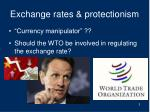 exchange rates protectionism