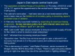 japan s diet rejects central bank pick1