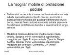 la soglia mobile di protezione sociale