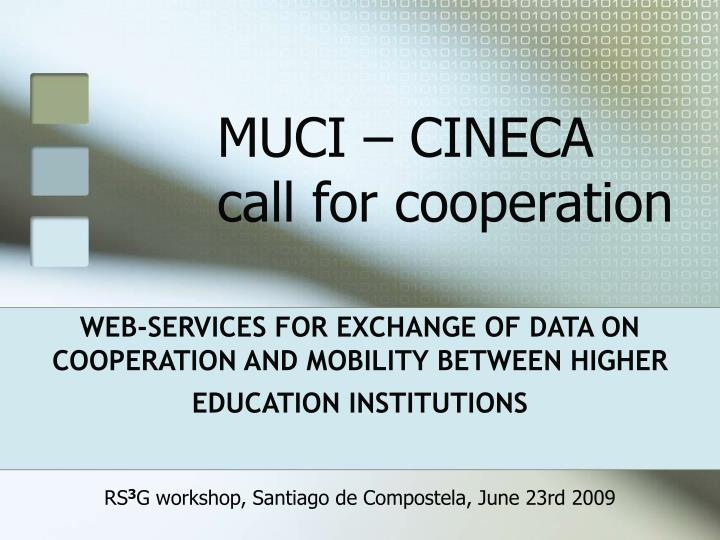 muci cineca call for cooperation n.