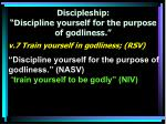discipleship discipline yourself for the purpose of godliness