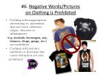 6 negative words pictures on clothing is prohibited