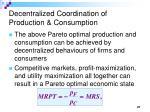 decentralized coordination of production consumption