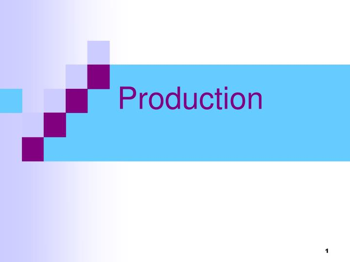 production n.