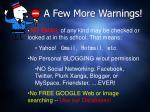 a few more warnings