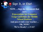 sign it or else
