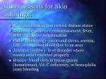 other reasons for skin colorings