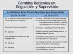 cambios recientes en regulaci n y supervisi n3