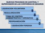 nuevos procesos de control y supervisi n de las compa as de seguros