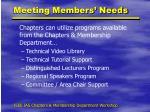meeting members needs