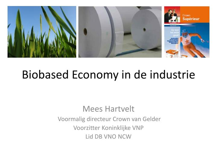 biobased economy in de industrie n.