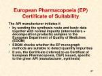 european pharmacopoeia ep certificate of suitability