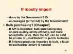 if mostly import