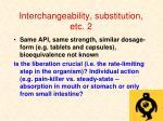 interchangeability substitution etc 2