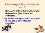 interchangeability substitution etc 3
