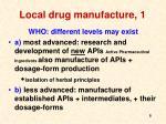 local drug manufacture 1
