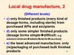 local drug manufacture 2