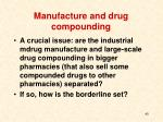 manufacture and drug compounding