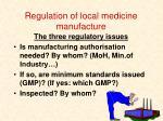 regulation of local medicine manufacture