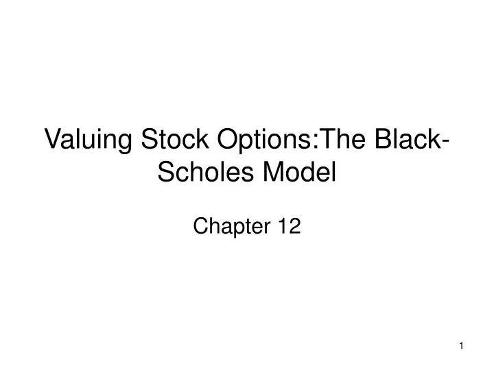 valuing stock options the black scholes model n.