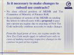 is it necessary to make changes to subsoil use contracts