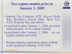tax regime models prior to january 1 2009
