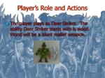 player s role and actions