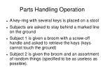parts handling operation