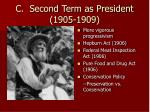 c second term as president 1905 1909