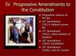 iv progressive amendments to the constitution