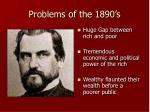 problems of the 1890 s