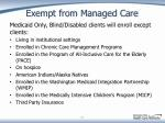 exempt from managed care