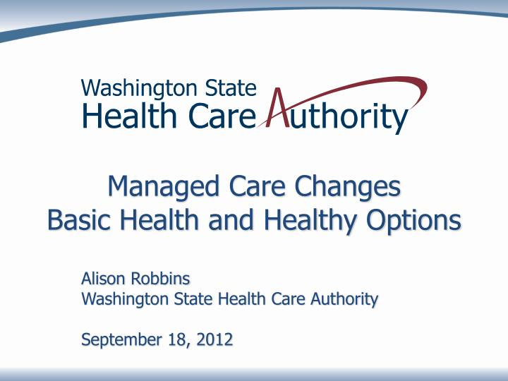 managed care changes basic health and healthy options n.