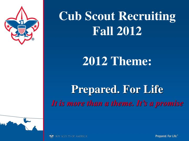 cub scout recruiting fall 2012 2012 theme n.