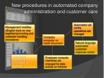new procedures in automated company administration and customer care