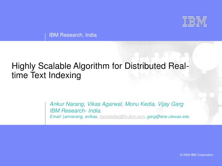 highly scalable algorithm for distributed real time text indexing n.