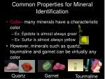common properties for mineral identification