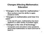 changes affecting mathematics education